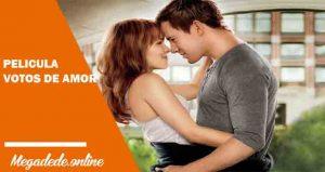 Ver película votos de amor online