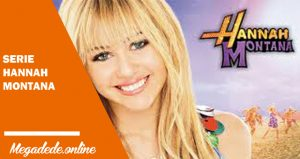 Ver serie Hannah Montana online